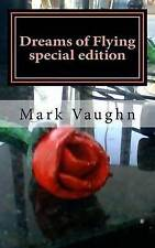 Dreams Flying Special Edition Flying Lessons Or by Vaughn MR William Mark