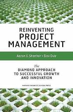 Reinventing Project Management: The Diamond Approach to Successful Growth and In