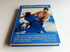 PATTINI D'ARGENTO MARY MAPES DODGE GIROTONDO VARESE 1966 PRIMA EDIZIONE