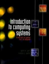 Introduction to Computing Systems by Sanjay Patel & Yale Patt (2000, Hardcover)