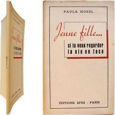 Jeune fille si tu veux regarder la vie en face 1943 Paula Hoesl crois espère etc