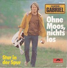 "7"" JUKE-BOX Single GUNTER GABRIEL / Ohne Moos, nichts los 1978"