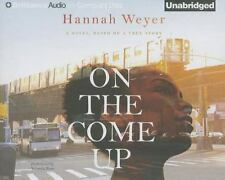 On the Come Up by Hannah Weyer (2014, CD, Unabridged)