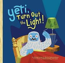 Yeti, Turn Out the Light!,Edmundson, Chris, Long, Greg,New Book mon0000064665