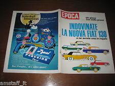 EPOCA 1969/959=FIAT 130=YOLE MARTINELLI=MONTE SINAI=NADA MALANIMA=