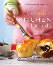 Everyday Kitchen For Kids: 100 Amazing Savory and Sweet Recipes Children Can Rea