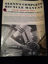 1973 Glenns Complete Bicycle Manual for Selection Maintenance and Repair 339 pag