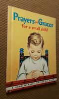 Prayers and Graces for a Small Child 1962 VTG Hardcover Rand McNally Tip Top Elf