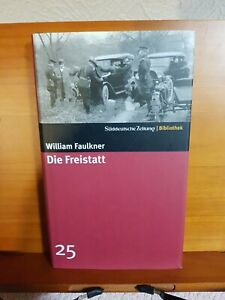 Die Freistatt - William Faulkner - Hardcover