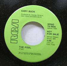Country Promo Nm! 45 Gary Buck - The Fool / If I'M A Fool For Leaving On Rca