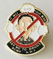 NWT RCMP Say No To Drugs Pin Badge It Will Blow Your Mind Vintage (L41)