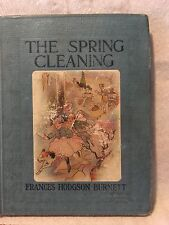 The Spring Cleaning Frances Burnett 1911  Church Periodical Club