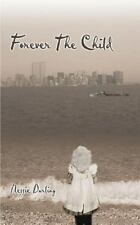 Forever the Child by Nessie Darling (2001, Paperback)