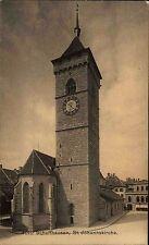 Schaffhausen Suisse Switzerland ~1910 Sankt Johanniskirche Kirchturm Turm Kirche