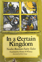 In a Certain Kingdom, Twelve Russion Fairy Tales  Very Good