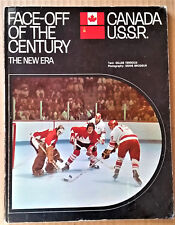 FACE-OFF OF THE CENTURY Canada - U.S.S.R. THE NEW ERA – 1972