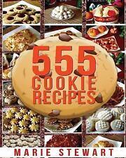 555 Cookie Recipes : Best Delicious Cookie Recipe Cookbook (Chocolate Cookie...