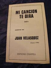Partition Mi cancion te dira Juan Velasquez 1967 Music Sheet