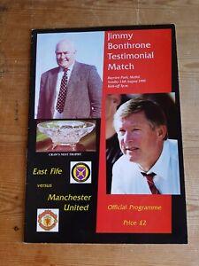 PROGRAMME JIMMY BONTHRONE TESTIMONIAL EAST FIFE V MAN UTD 13th aug 1995