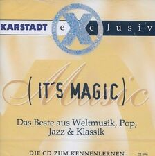 """It's Magic"" Das Beste aus Weltmusik, Pop, Jazz & Klassik / CD"