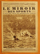 Le Miroir des Sports 491 du 9/7/1929-Le Tour.4è étape. Belge Rebry Maillot Jaune