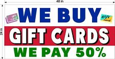 WE BUY GOLD GIFT CARDS AND WE PAY 50%  HORIZONTAL   2' X 4' BANNER