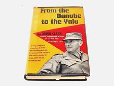 From the Danube to the Yalu 1st edition by Gen. Mark Clark - WW II Korean War