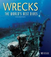 Wrecks : The World's Best Dives Hardcover Egidio Trainito