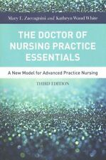 The Doctor of Nursing Practice Essentials Third Edition; Paperback Book