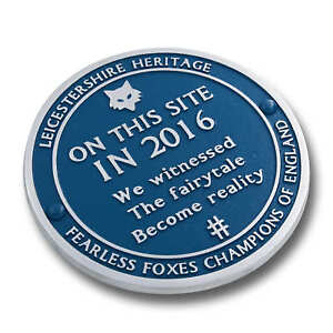 Leicester Champions Blue Plaque. Mark Where You Saw Fairy tale Become Reality