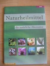 Naturheilmittel* die natürliche Alternative* Karl Baumgärtner* neu*