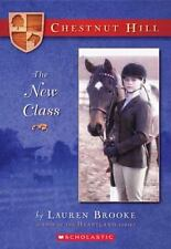 Chestnut Hill: The New Class 1 by Lauren Brooke (2005, Paperback)
