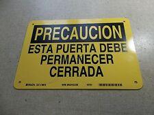 "NEW Brady 38818 Precaution Safety Sign Esta Puerta 10"" x 7""  *FREE SHIPPING*"