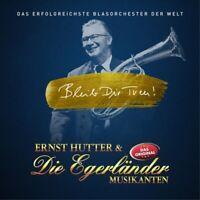 ERNST/EGERLÄNDER MUSIKANTEN,DIE HUTTER - BLEIB DIR TREU!   CD NEU