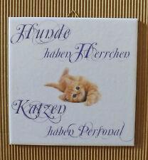 Dekofliese Decoupage Wandbild Bild Geschenkidee Katze mit Spruch (006DP)