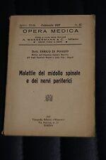 Malattie del midollo spinale e dei nervi periferici - Dott. E. Di Poggio -1^1927