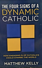 FOUR SIGNS OF A DYNAMIC CATHOLIC M. Kelly BRAND NEW BOOK Ebay BEST PRICE!