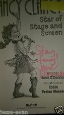 2015 SIGNED Fancy Nancy: Nancy Clancy, Star of Stage and Screen  Jane O'Connor