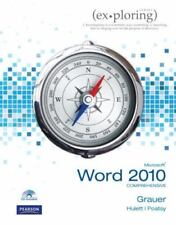 Exploring Microsoft Office Word 2010 Comprehensive by Grauer, Robert T., Poatsy