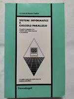BOOK SISTEMI INFORMATICI E CALCOLO PARALLELO BRUNO FADINI 882046912X