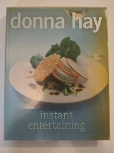 Instant Entertaining by Donna Hay (Hardback, 2006)