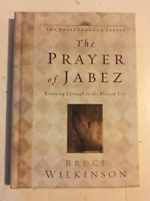 The Prayer of Jabez  by Bruce Wilkinson New! God's Favor