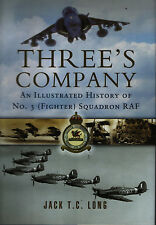 Three's Company - An Illustrated History of No.3 (Fighter) Squadron RAF - New