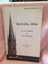 Waring Choir Series Sing Ye Glory, Alleluia Sheet Music 1954