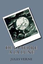 De la Terre a la Lune by Jules Verne (2017, Paperback)