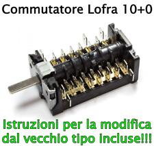 Commutatore Selettore Cucina Lofra 10 + OFF 3010890 3031610 4148023007 ORIGINAL