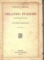 ORLANDO FURIOSO-L. Ariosto note di G. RANIOLO-FELICE LE MONNIER FIRENZE 1940 -Z8