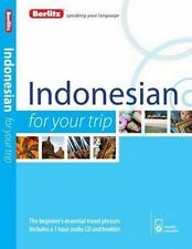 For Your Trip: Indonesian for Your Trip by Berlitz Publishing Staff (2014,...