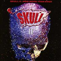 SKULL - SKULL II ~ NOW MORE THAN EVER: EXPANDED EDITION [CD]