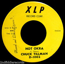 CHUCK TILLMAN-Hot Okra & 8 O'Clock-Mega Rare Funk Soul Dancer 45-XLP #D-1002